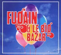 Cover Michel Fugain & Le Big Bazar - Fugain & le Big Bazar [2013]